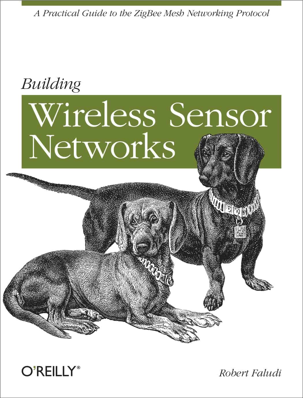Building Wireless Sensor Networks by Rob Faludi